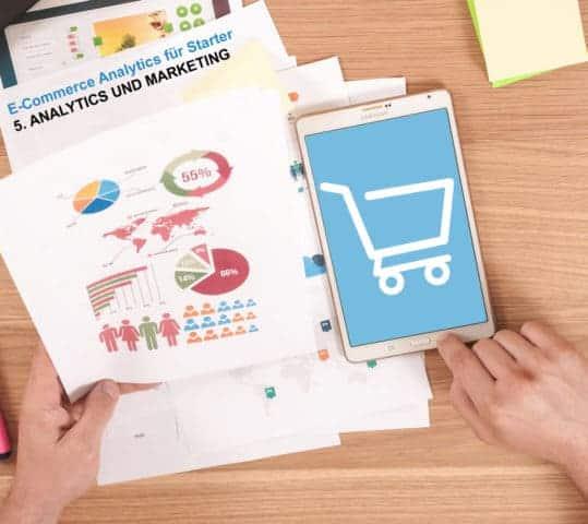 eCommerce Analytics für Einsteiger: 5. Analytics und Marketing